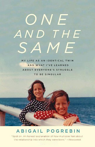 Cover of One and the Same by Abigail Pogrebin